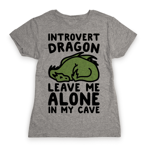 Introvert Dragon  Womens T-Shirt