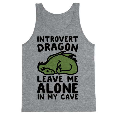 Introvert Dragon  Tank Top
