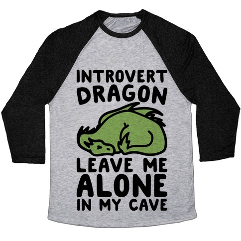 Introvert Dragon  Baseball Tee