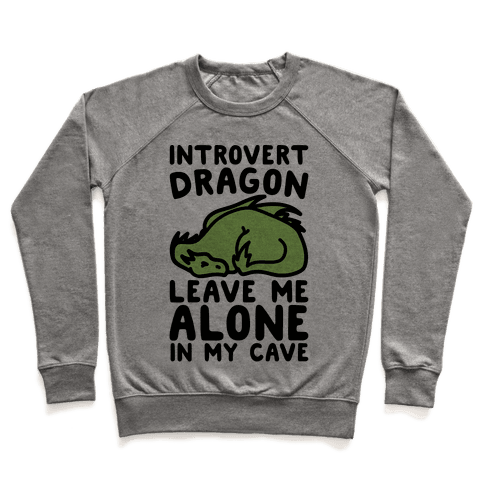 Introvert Dragon  Pullover