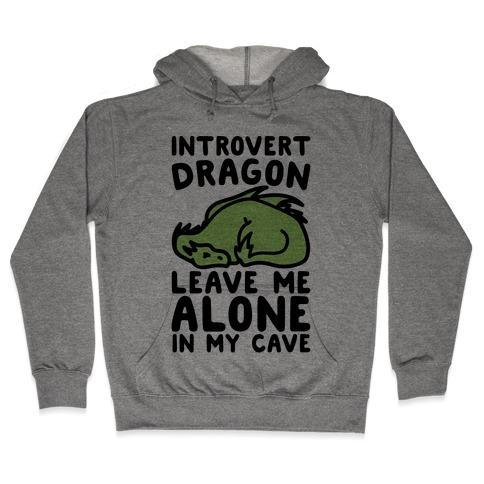 Introvert Dragon Hooded Sweatshirt