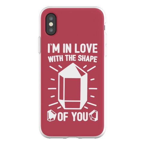 I'm In Love With The Shape of You Crystal Parody Phone Flexi-Case