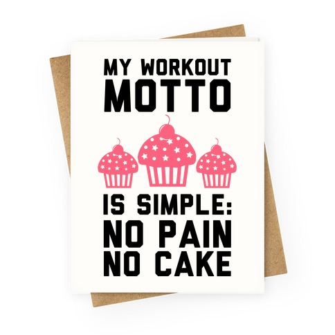 No Pain No Cake Greeting Card