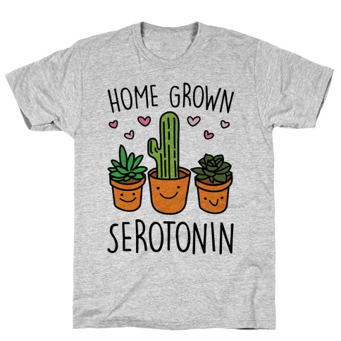 Home Grown Serotonin T-Shirt