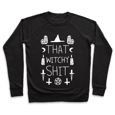 That Witchy Shit Pullover