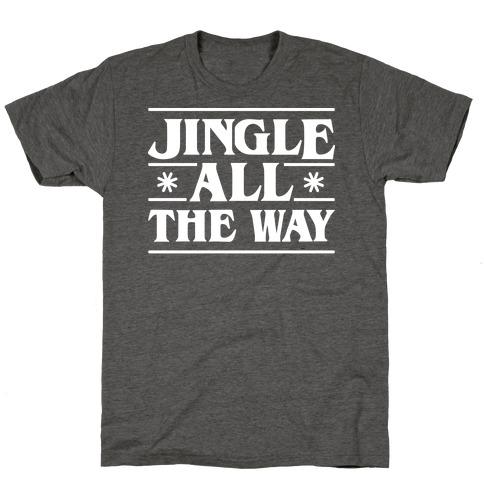 Jingle All The Way Things Parody T-Shirt