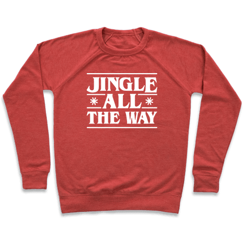 Jingle All The Way Things Parody Pullover