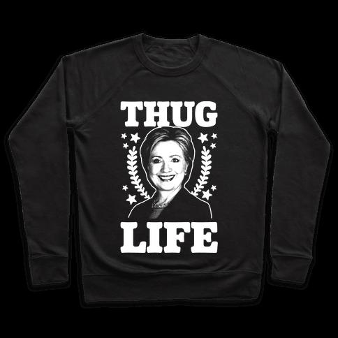Thug Life HRC Pullover