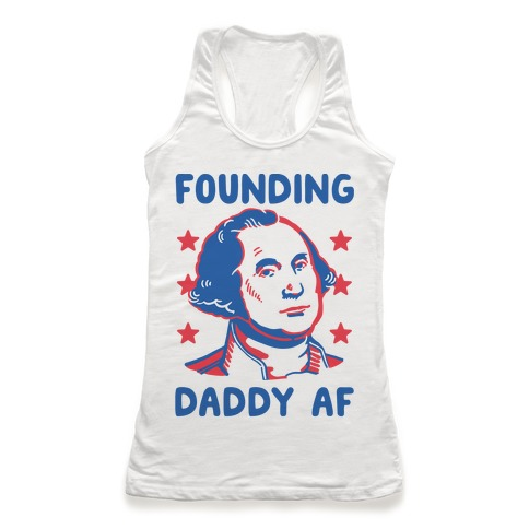Founding Daddy AF Racerback Tank Top