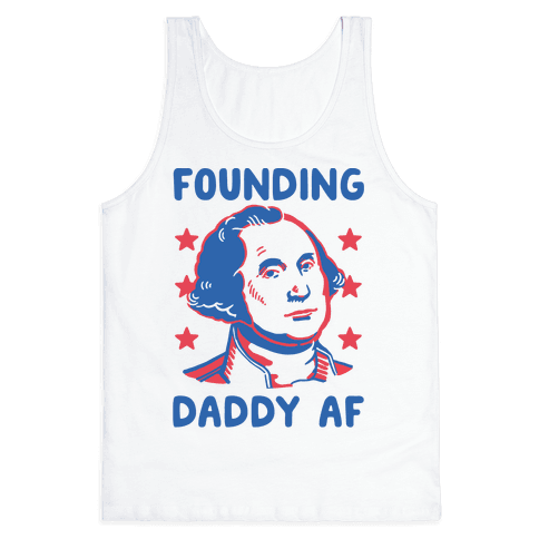 Founding Daddy AF Tank Top