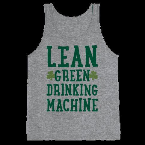Lean Green Drinking Machine Tank Top