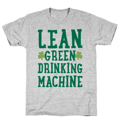 Lean Green Drinking Machine Mens/Unisex T-Shirt