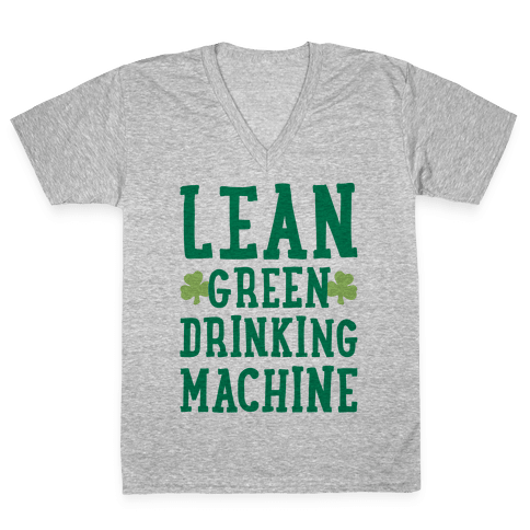 Lean Green Drinking Machine V-Neck Tee Shirt