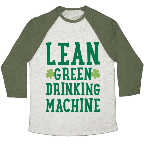 Lean Green Drinking Machine Baseball Tee