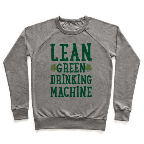 Lean Green Drinking Machine Pullover