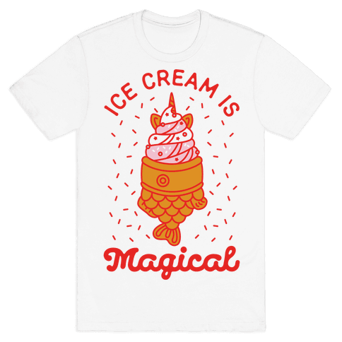 Ice Cream is Magical Mens T-Shirt