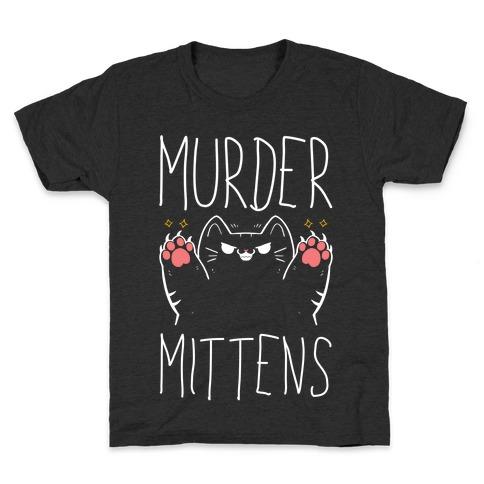 Murder Mittens Kids T-Shirt