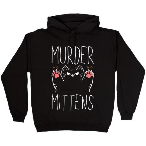 Murder Mittens Hooded Sweatshirt