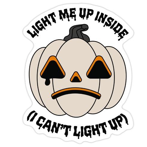 Light Me Up Inside Pumpkin Die Cut Sticker