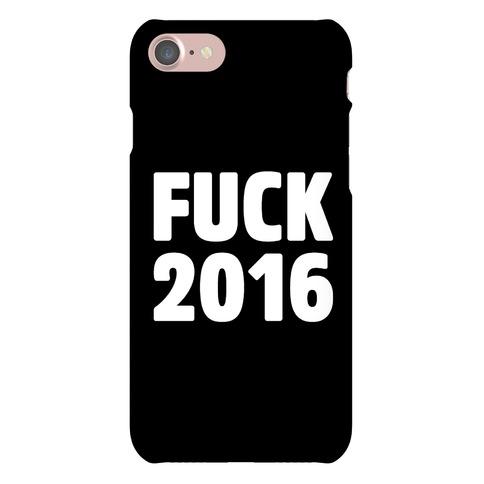 F*** 2016 Phone Case