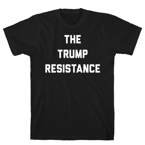 The Trump Resistance Mens T-Shirt