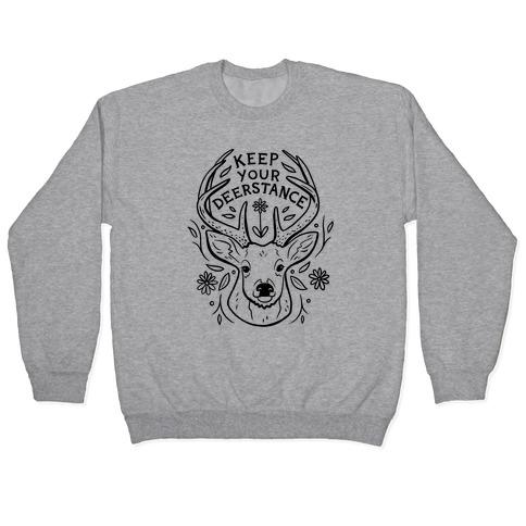 Keep Your Deerstance Pullover