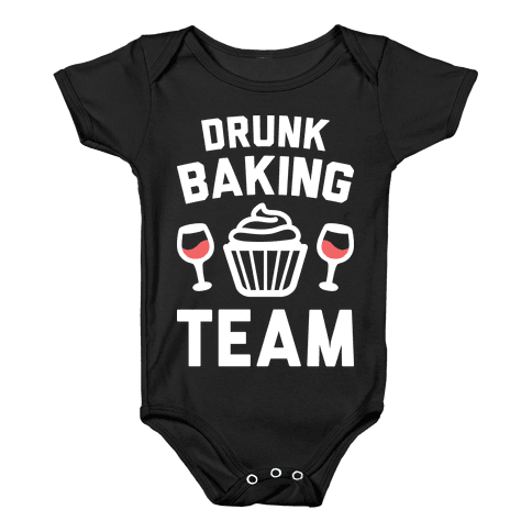 Drunk Baking Team Baby Onesy