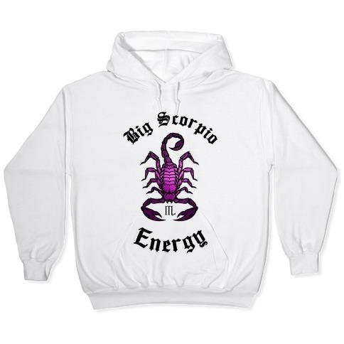 Big Scorpio Energy Hooded Sweatshirt