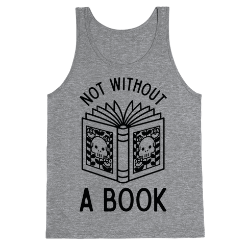 Not Without a Book Tank Top