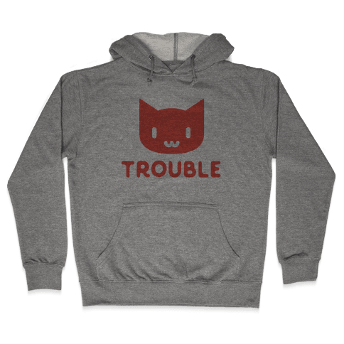 Trouble Cat Hooded Sweatshirt