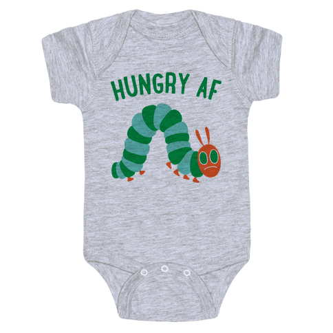 Hungry AF Caterpillar Baby Onesy