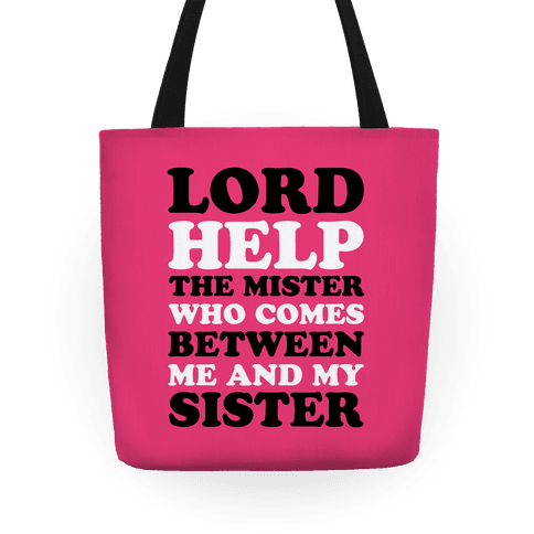 Lord Help The Mister Tote