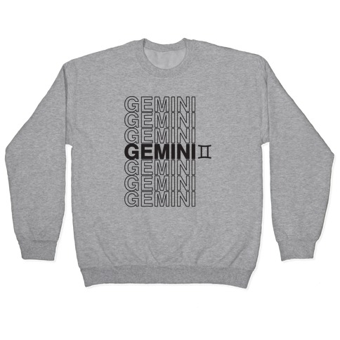 Gemini - Zodiac Thank You Parody Pullover