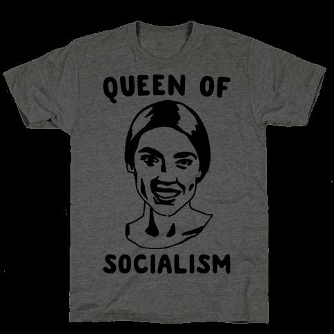 Queen of Socialism Alexandria Ocasio-Cortez Mens T-Shirt