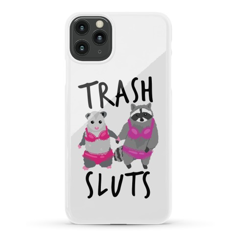 Trash Sluts Phone Case