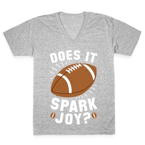 Does Football Spark Joy? V-Neck Tee Shirt