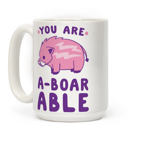 You are Aboarable Coffee Mug