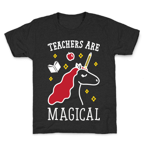 Teachers Are Magical (White) Kids T-Shirt