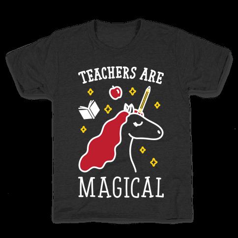 Teachers Are Magical (White) Kids T-Shirt