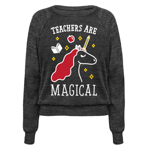 Teachers Are Magical (White)