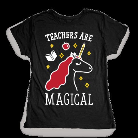 Teachers Are Magical (White) Womens T-Shirt