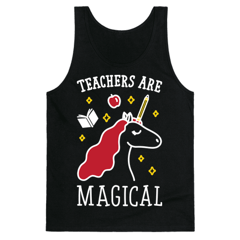 Teachers Are Magical (White) Tank Top