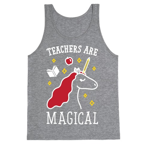 Teachers Are Magical (White) Tank Top