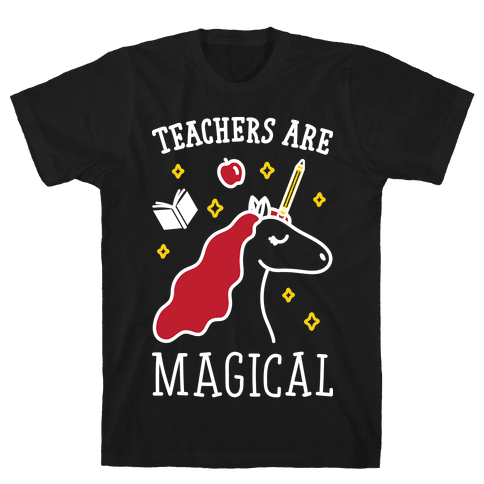 Teachers Are Magical (White) Mens T-Shirt
