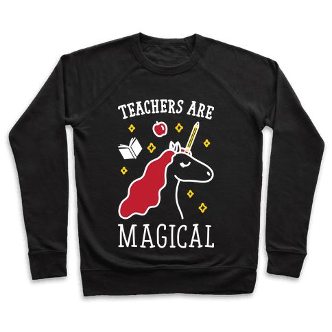 Teachers Are Magical (White) Pullover