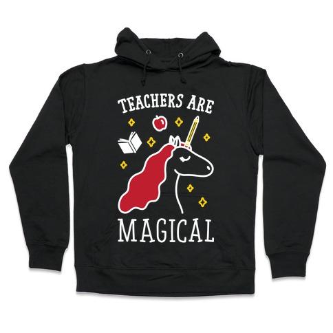 Teachers Are Magical (White) Hooded Sweatshirt