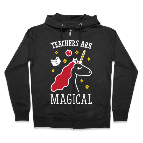 Teachers Are Magical (White) Zip Hoodie