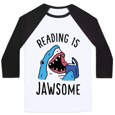 Reading Is Jawsome Shark Baseball Tee