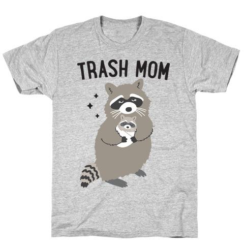 Trash Mom Raccoon T-Shirt