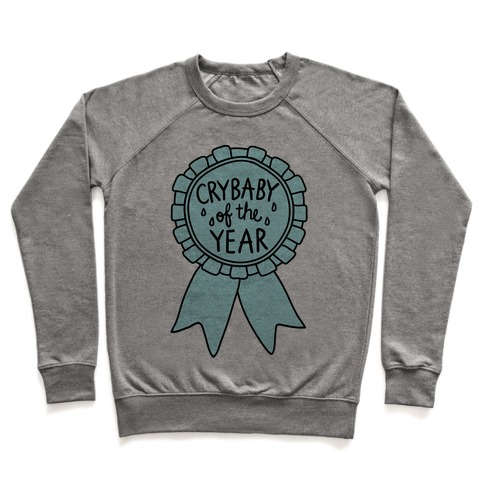 Crybaby of the Year Pullover